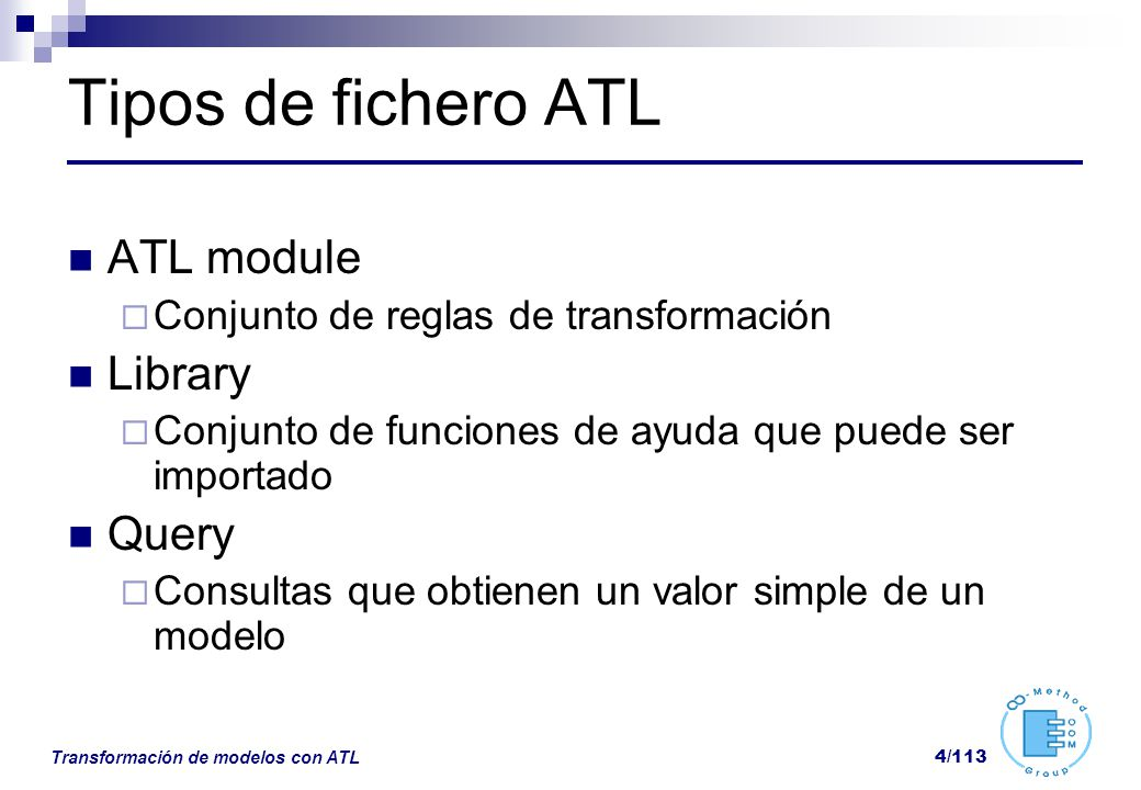 Tipos de fichero ATL ATL module Library Query