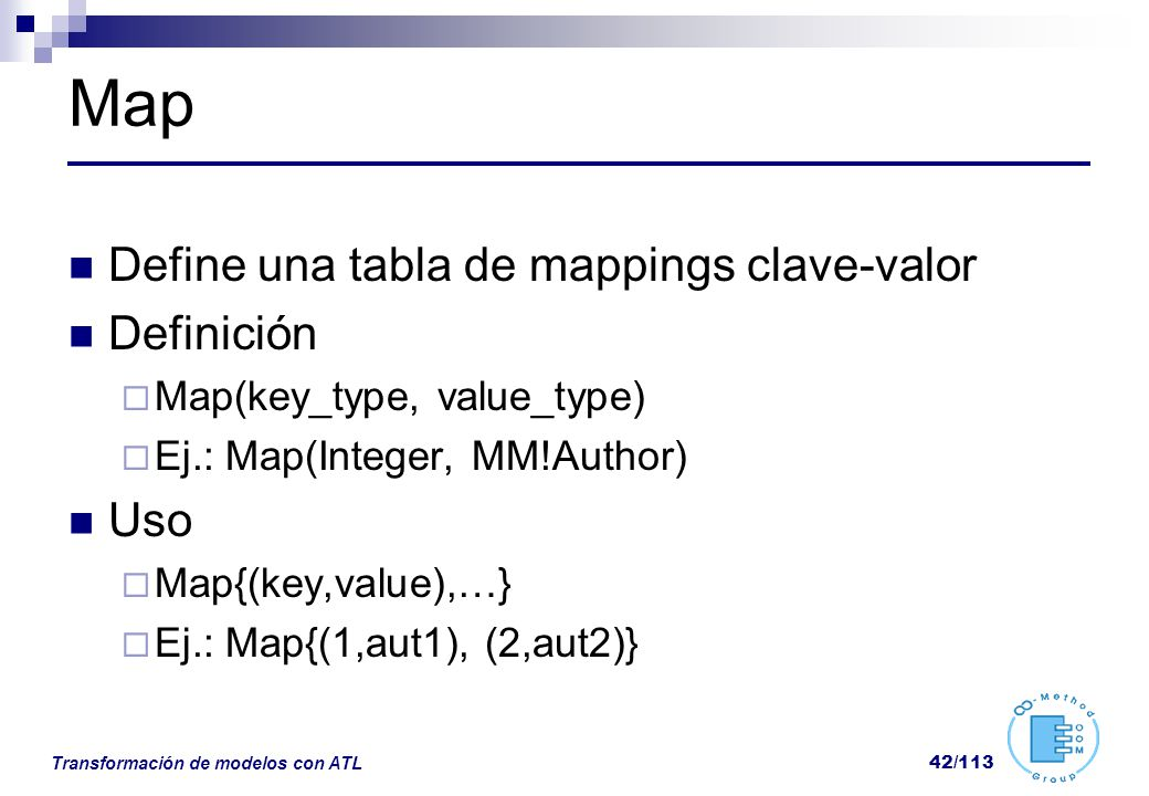 Map Define una tabla de mappings clave-valor Definición Uso