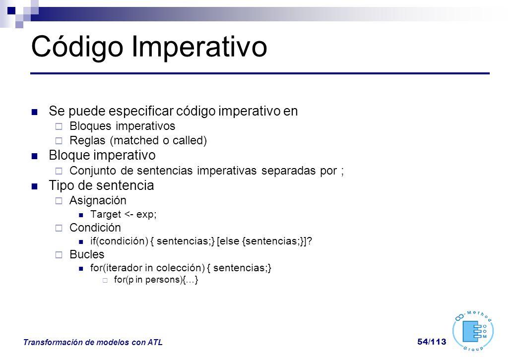 Código Imperativo Se puede especificar código imperativo en