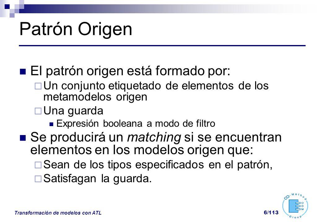 Patrón Origen El patrón origen está formado por: