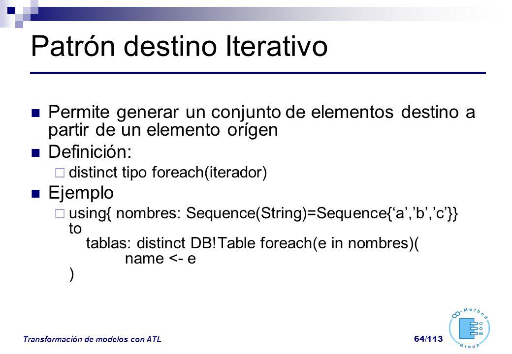 Patrón destino Iterativo