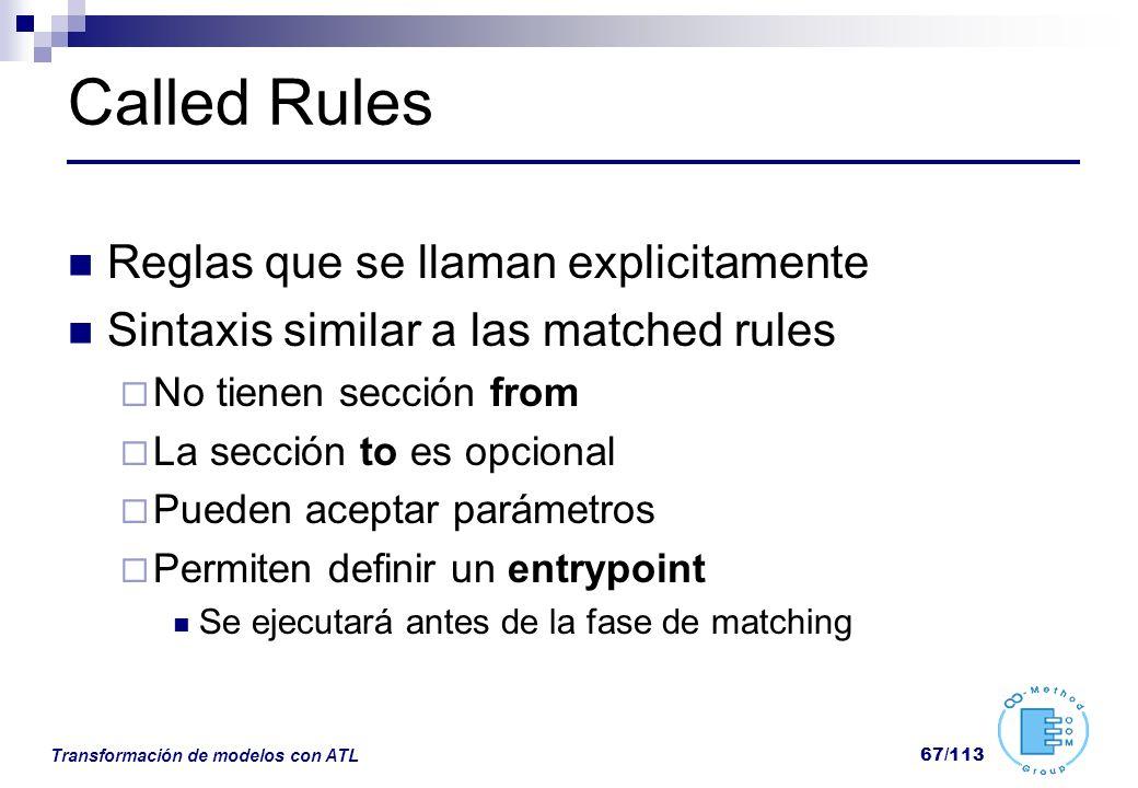 Called Rules Reglas que se llaman explicitamente