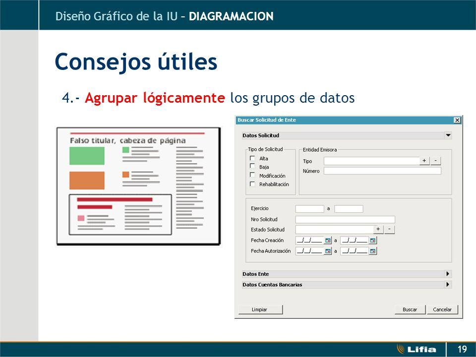 Consejos útiles 4.- Agrupar lógicamente los grupos de datos
