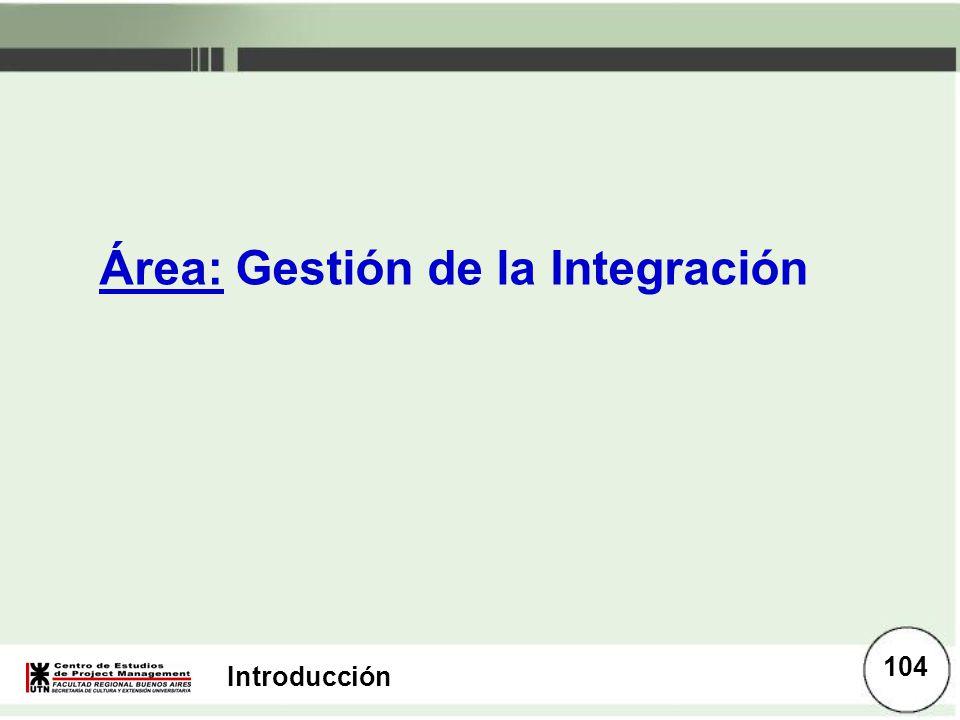 Área: Gestión de la Integración