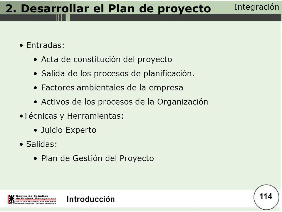 2. Desarrollar el Plan de proyecto