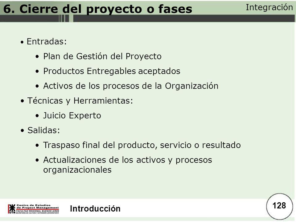 6. Cierre del proyecto o fases