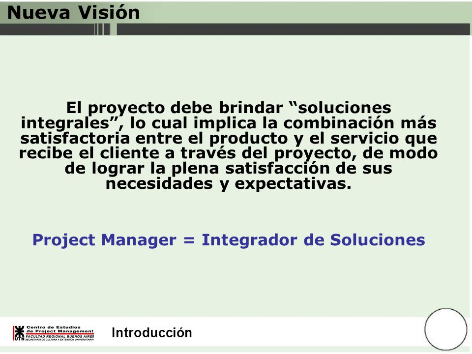 Project Manager = Integrador de Soluciones