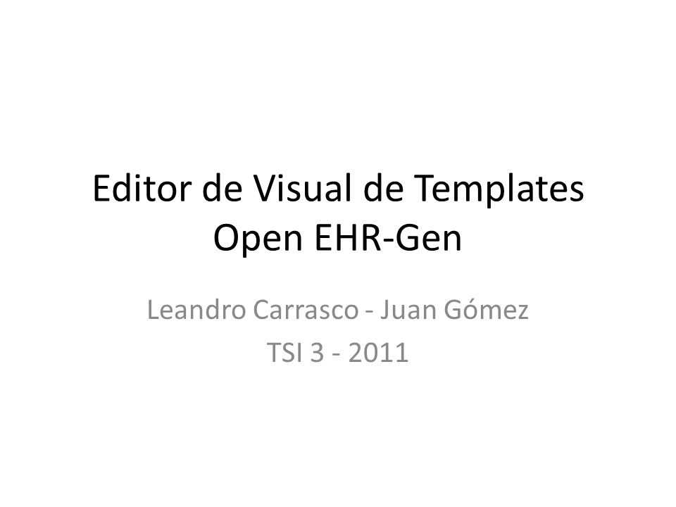 Editor de Visual de Templates Open EHR-Gen