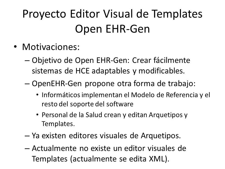 Proyecto Editor Visual de Templates Open EHR-Gen