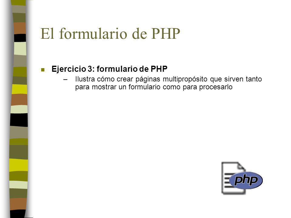 El formulario de PHP Ejercicio 3: formulario de PHP