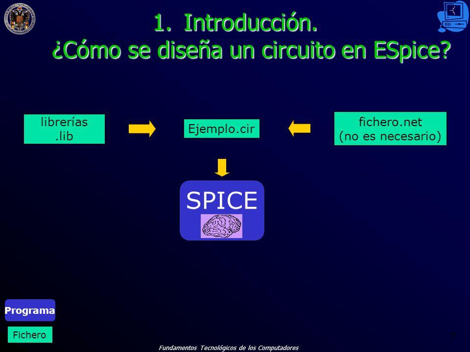Introducción. ¿Cómo se diseña un circuito en ESpice