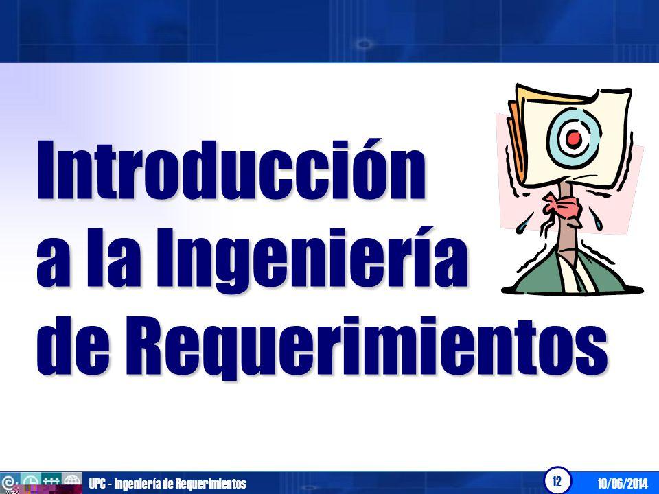 Introducción a la Ingeniería de Requerimientos