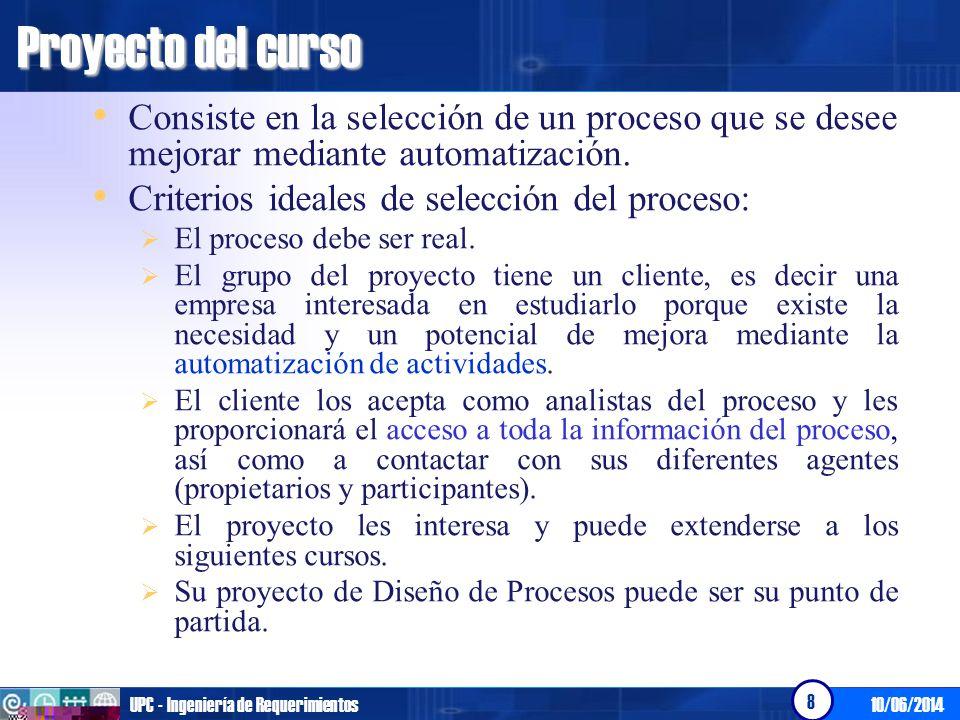 Proyecto del curso Consiste en la selección de un proceso que se desee mejorar mediante automatización.