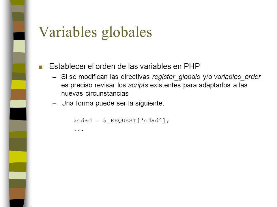 Variables globales Establecer el orden de las variables en PHP