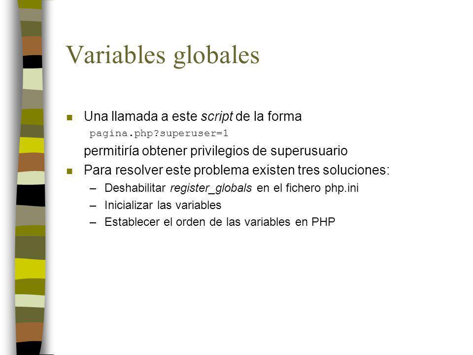 Variables globales Una llamada a este script de la forma