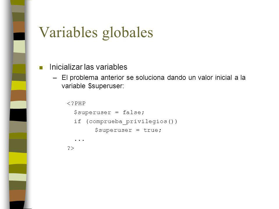 Variables globales Inicializar las variables