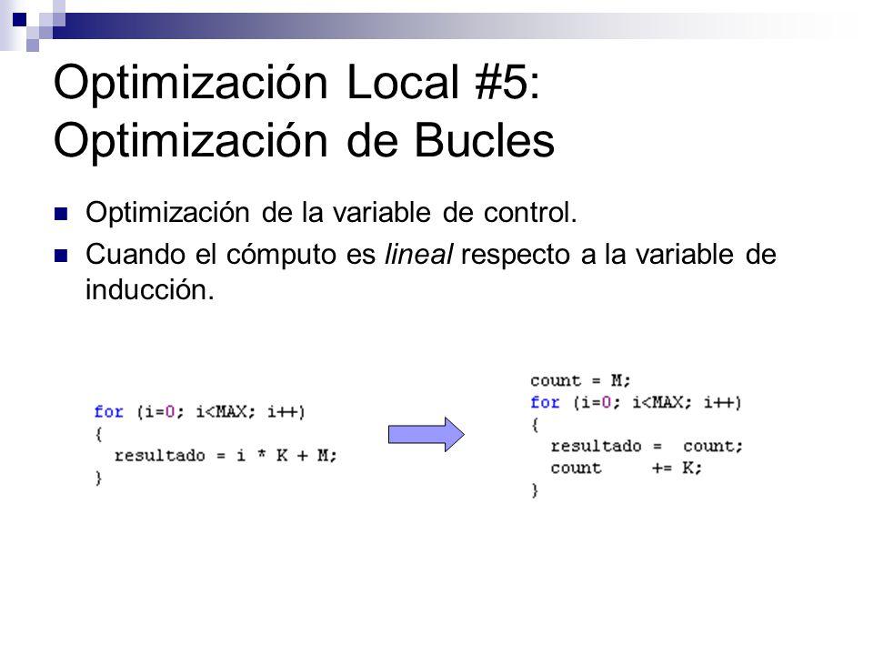 Optimización Local #5: Optimización de Bucles