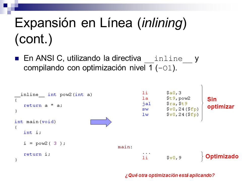 Expansión en Línea (inlining) (cont.)