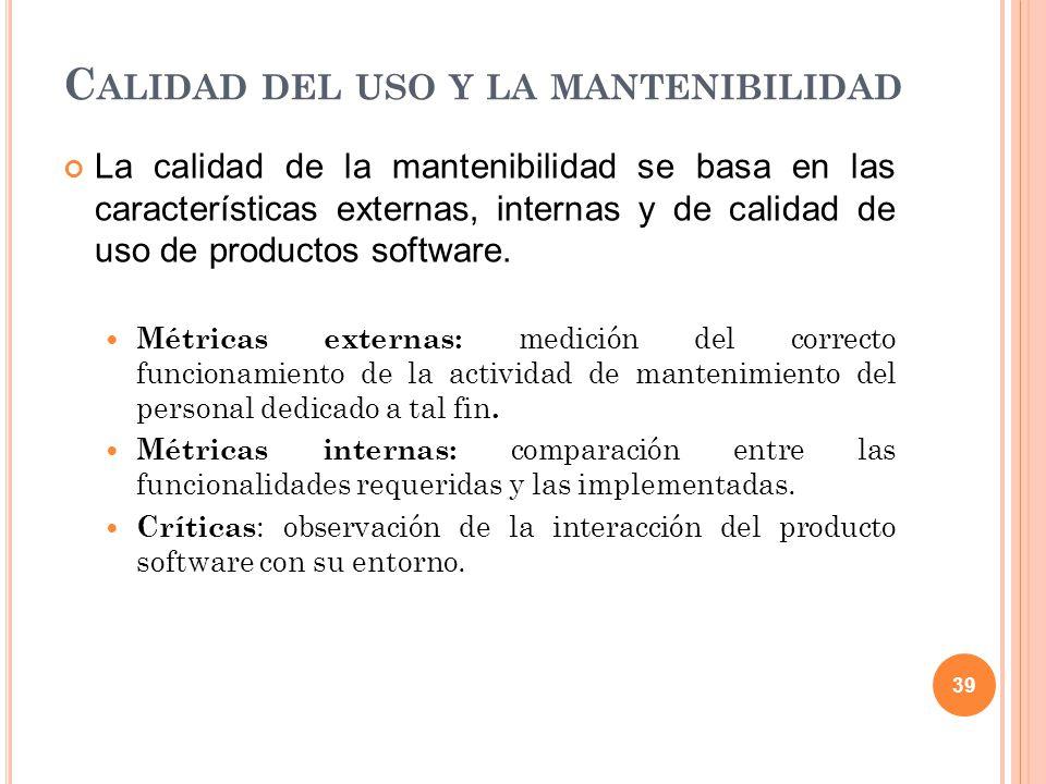 Calidad del uso y la mantenibilidad