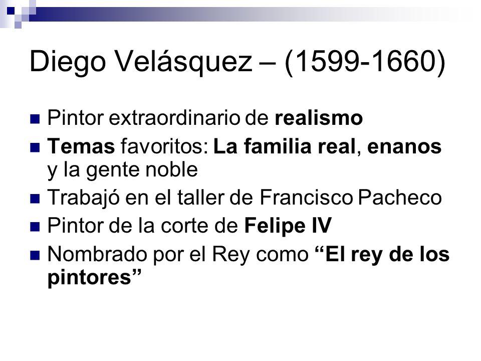 Diego Velásquez – (1599-1660) Pintor extraordinario de realismo