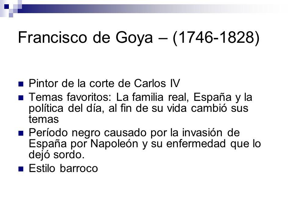 Francisco de Goya – (1746-1828) Pintor de la corte de Carlos IV