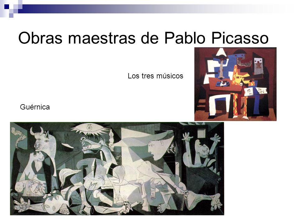 Obras maestras de Pablo Picasso