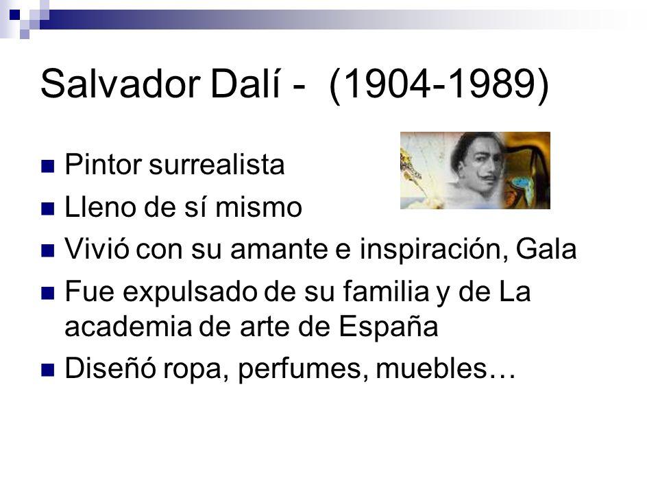 Salvador Dalí - (1904-1989) Pintor surrealista Lleno de sí mismo