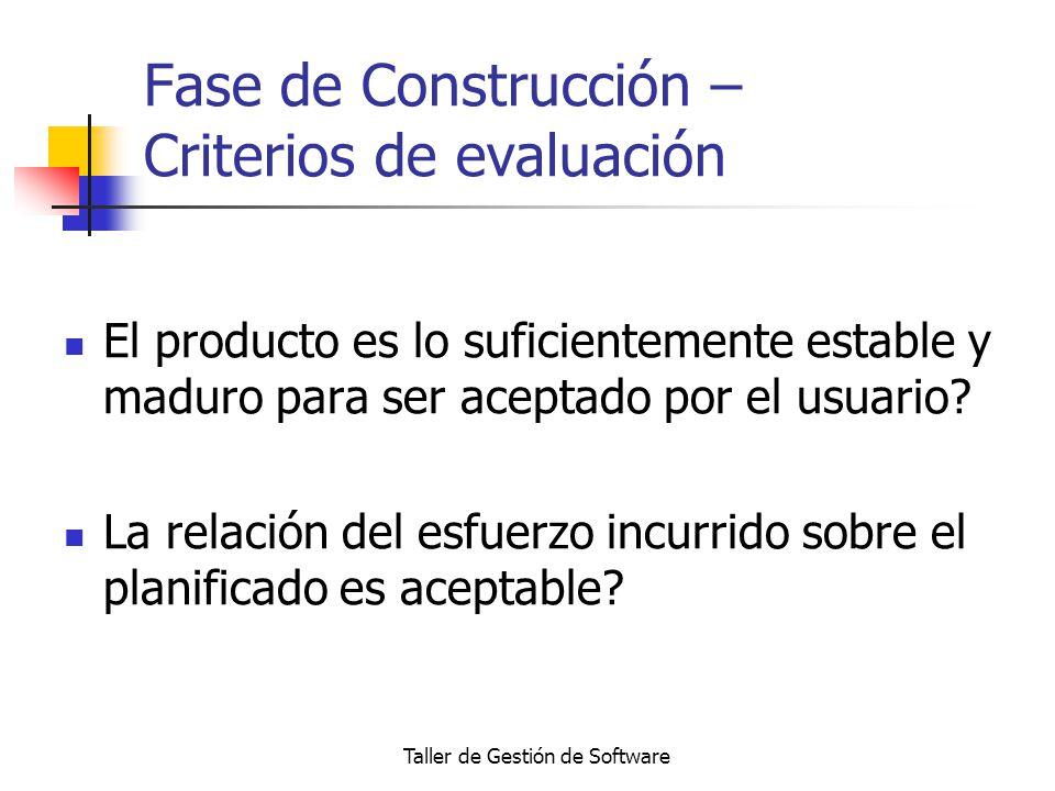 Fase de Construcción – Criterios de evaluación