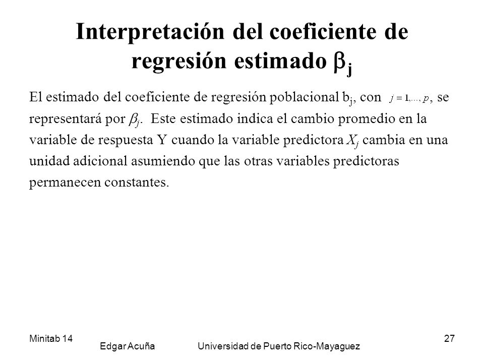 Interpretación del coeficiente de regresión estimado j