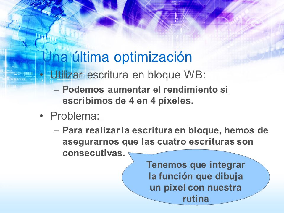 Una última optimización