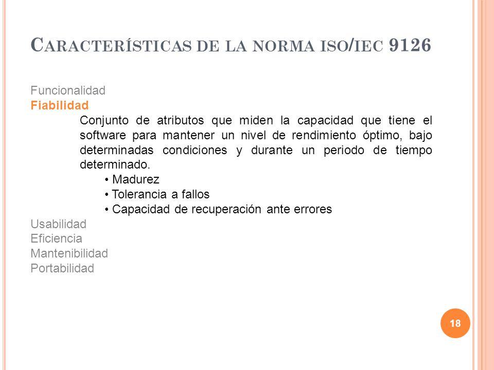 Características de la norma iso/iec 9126
