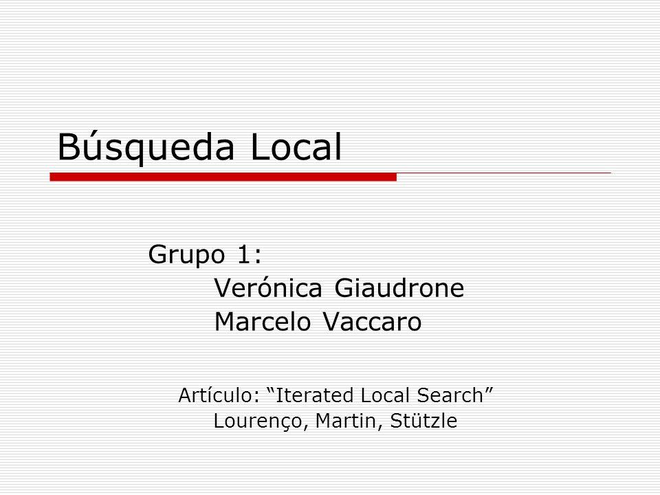 Grupo 1: Verónica Giaudrone Marcelo Vaccaro