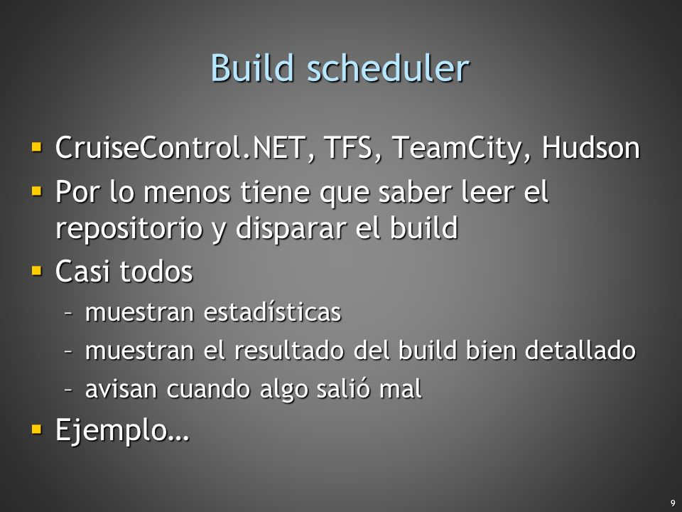 Build scheduler CruiseControl.NET, TFS, TeamCity, Hudson