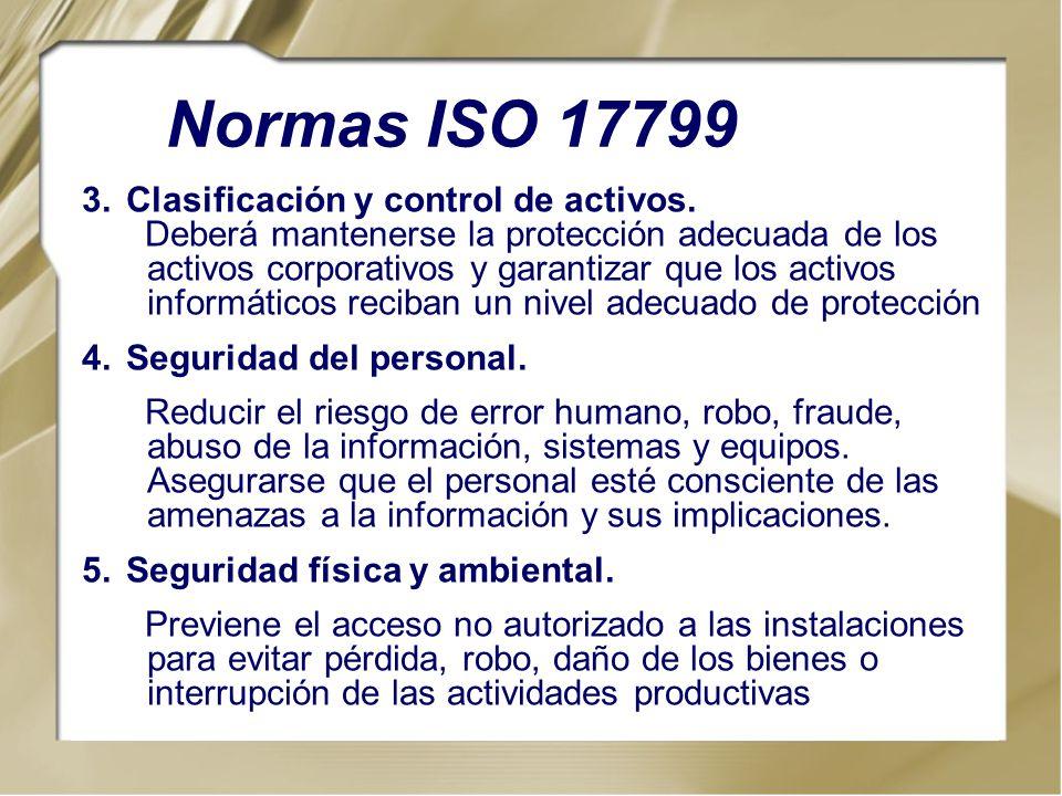 Normas ISO 17799 Clasificación y control de activos.