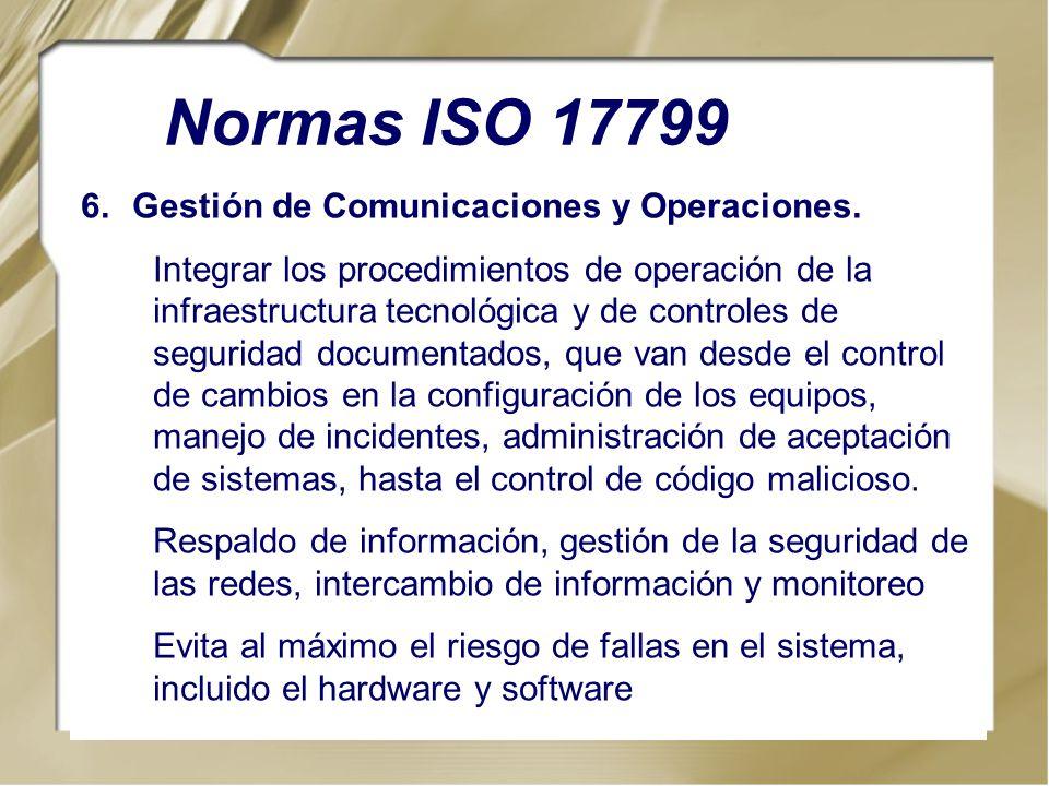 Normas ISO 17799 Gestión de Comunicaciones y Operaciones.