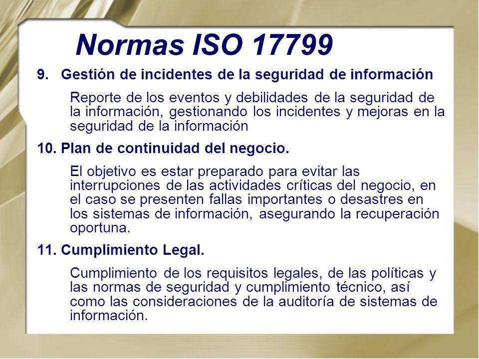 Normas ISO 17799 Gestión de incidentes de la seguridad de información