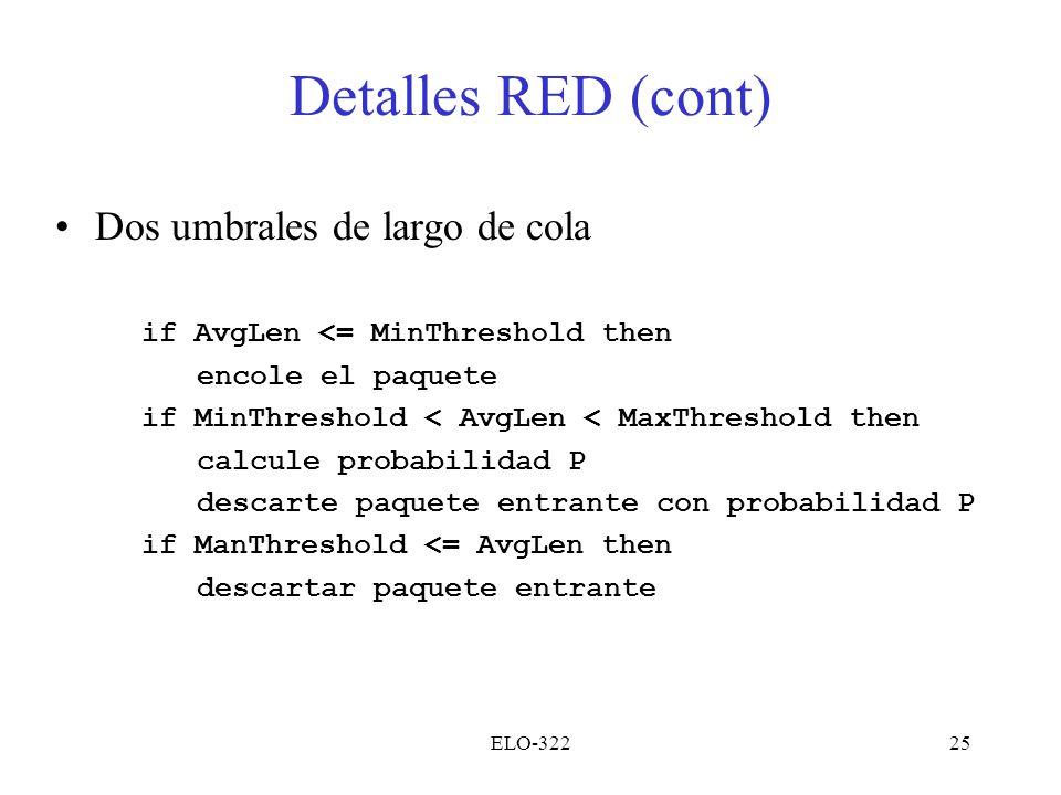 Detalles RED (cont) Dos umbrales de largo de cola