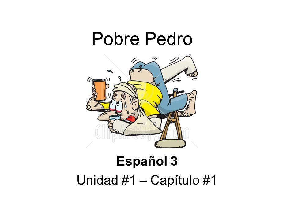 Español 3 Unidad #1 – Capítulo #1