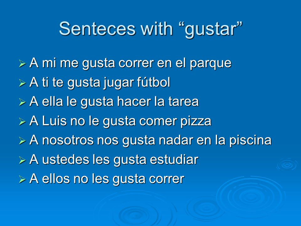 Senteces with gustar