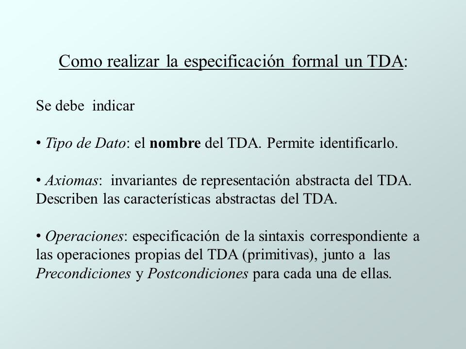 Como realizar la especificación formal un TDA: