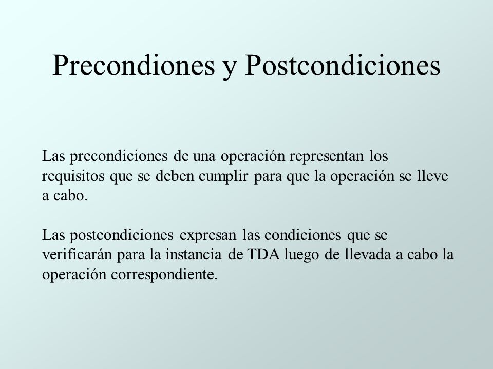 Precondiones y Postcondiciones