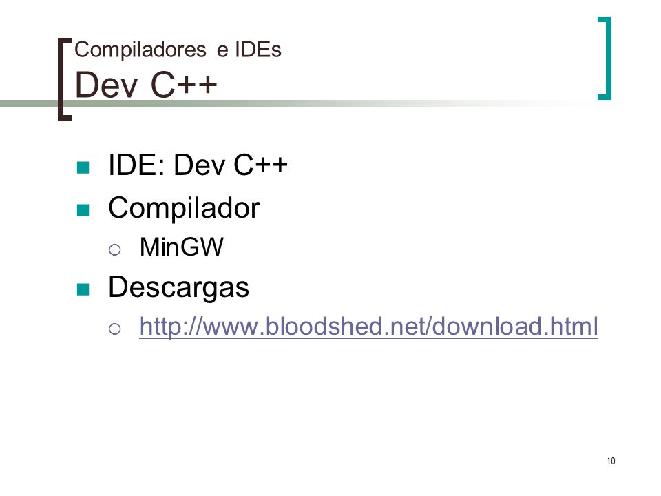 Compiladores e IDEs Dev C++