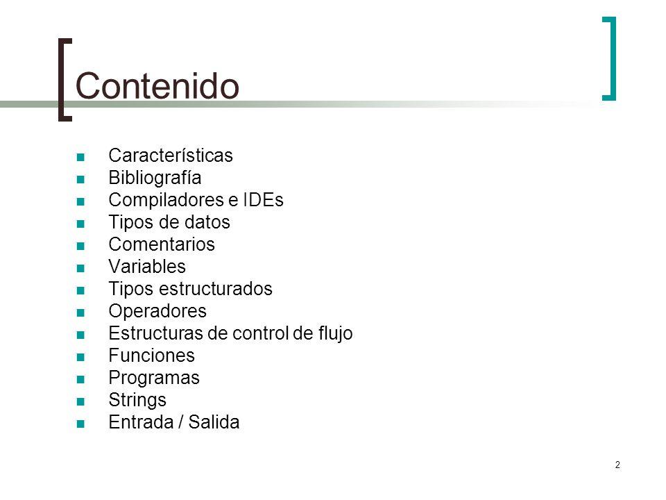 Contenido Características Bibliografía Compiladores e IDEs