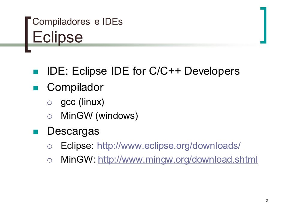 Compiladores e IDEs Eclipse