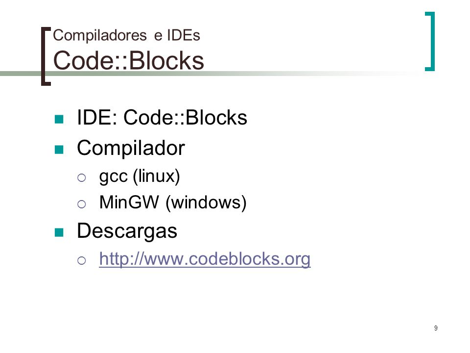 Compiladores e IDEs Code::Blocks