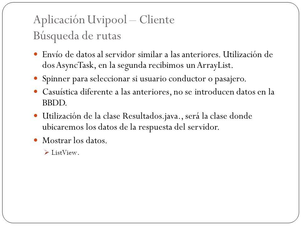 Aplicación Uvipool – Cliente Búsqueda de rutas