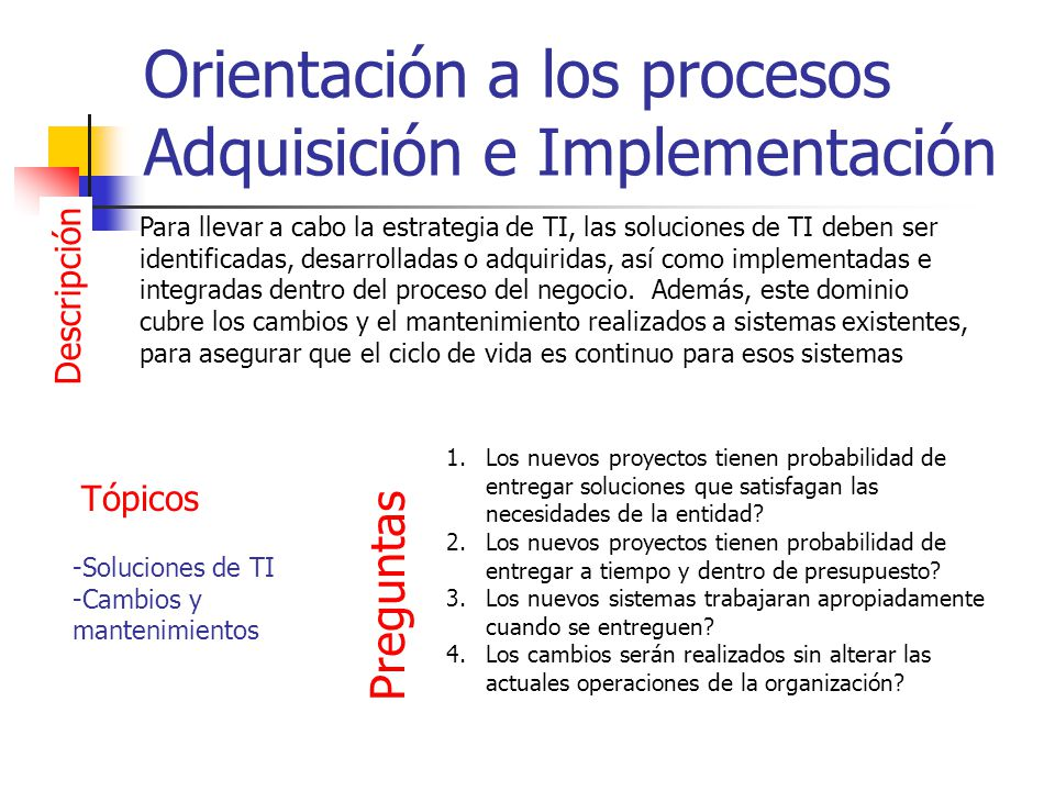 Orientación a los procesos Adquisición e Implementación