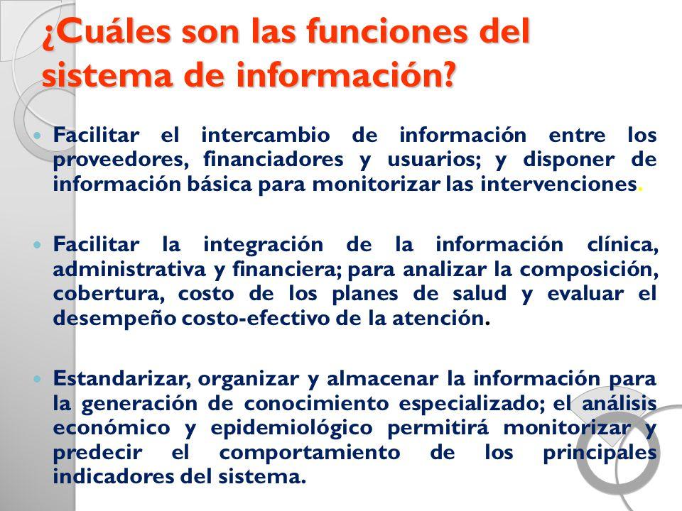 ¿Cuáles son las funciones del sistema de información