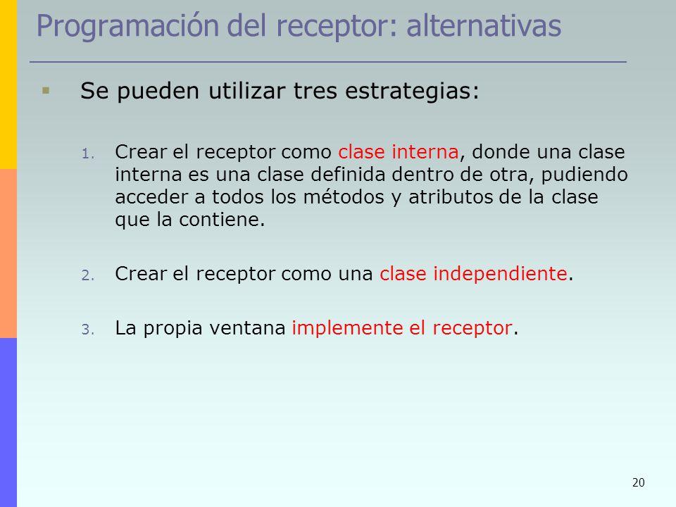 Programación del receptor: alternativas