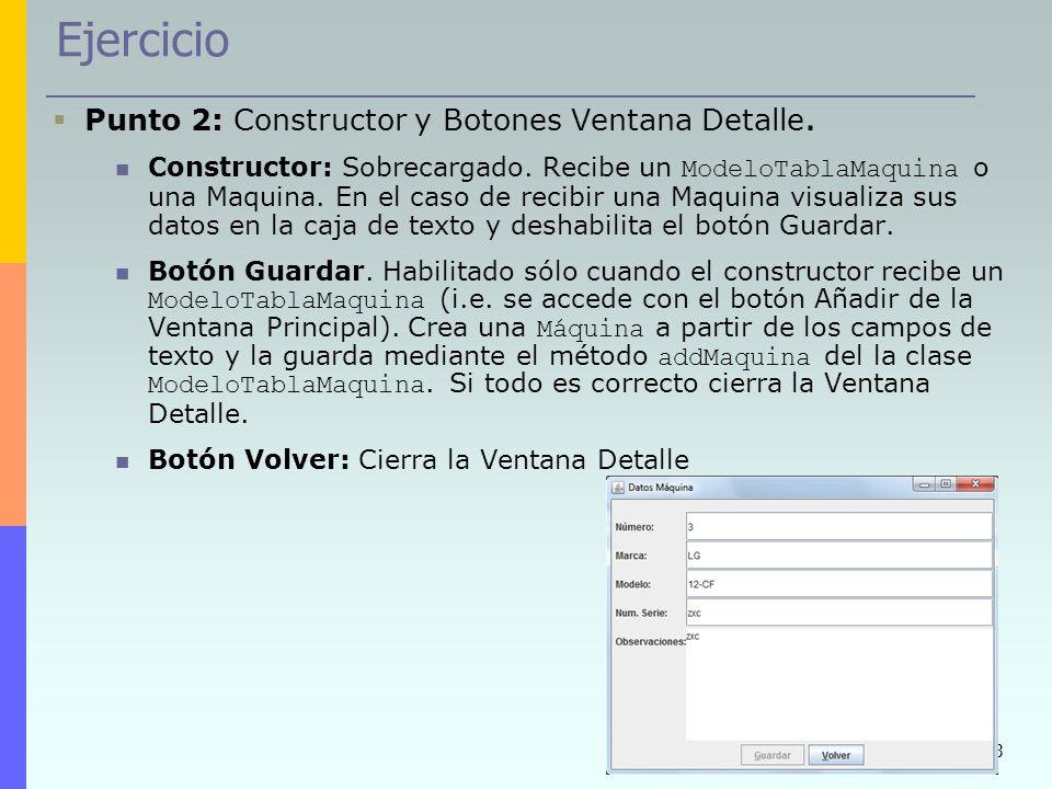 Ejercicio Punto 2: Constructor y Botones Ventana Detalle.